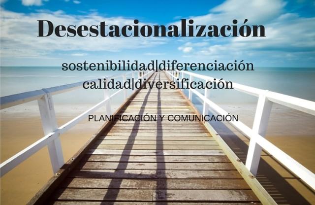 desestacionalización, sostenibiliad, diferenciación, calidad.